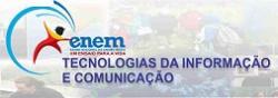 Curso de ENEM - Tecnologias da Informação e Comunicação