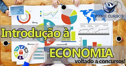 Curso de Introdução à Economia - voltado a Concursos